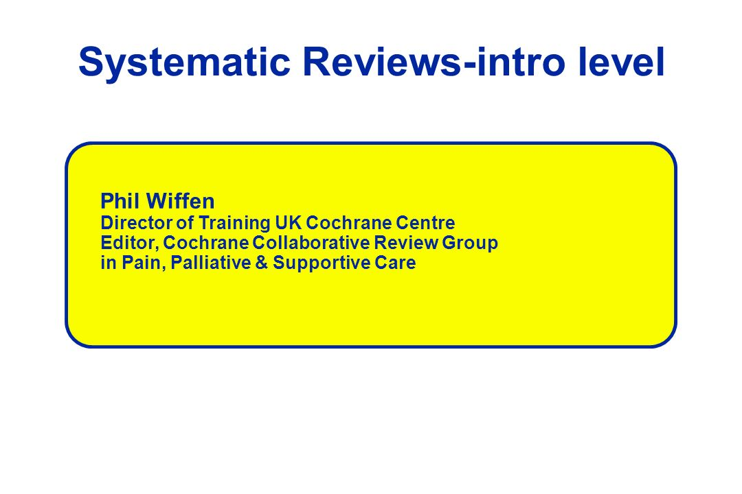 Systematic Reviews-intro level
