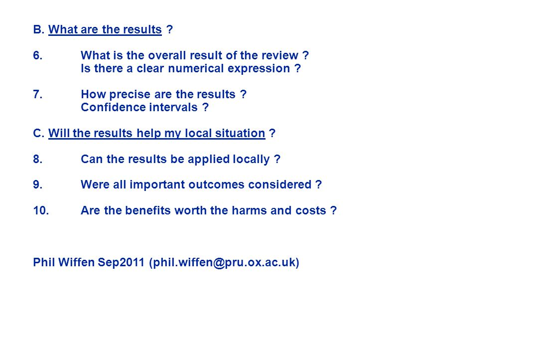 B. What are the results 6. What is the overall result of the review Is there a clear numerical expression