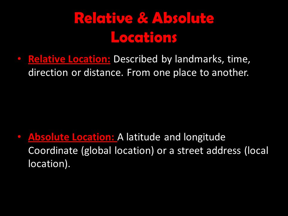 Relative & Absolute Locations