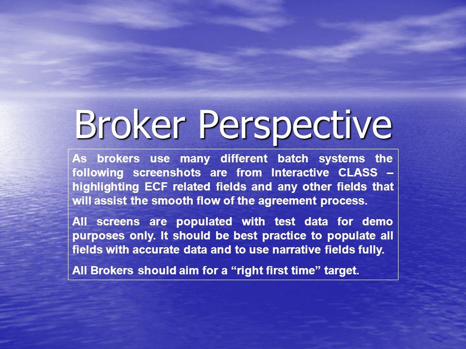 Broker Perspective
