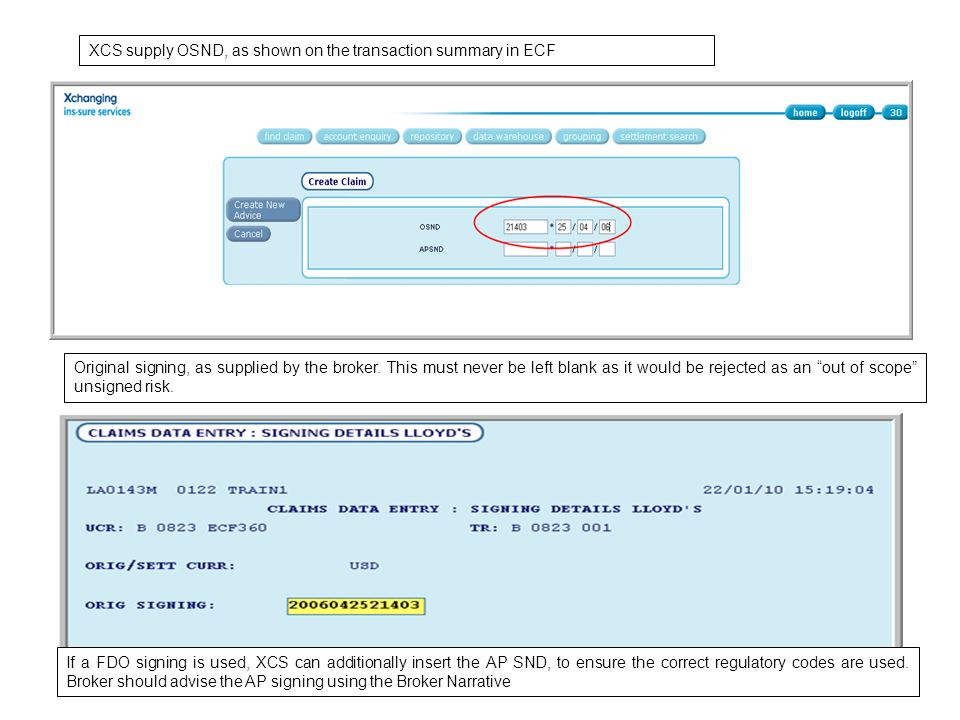 XCS supply OSND, as shown on the transaction summary in ECF