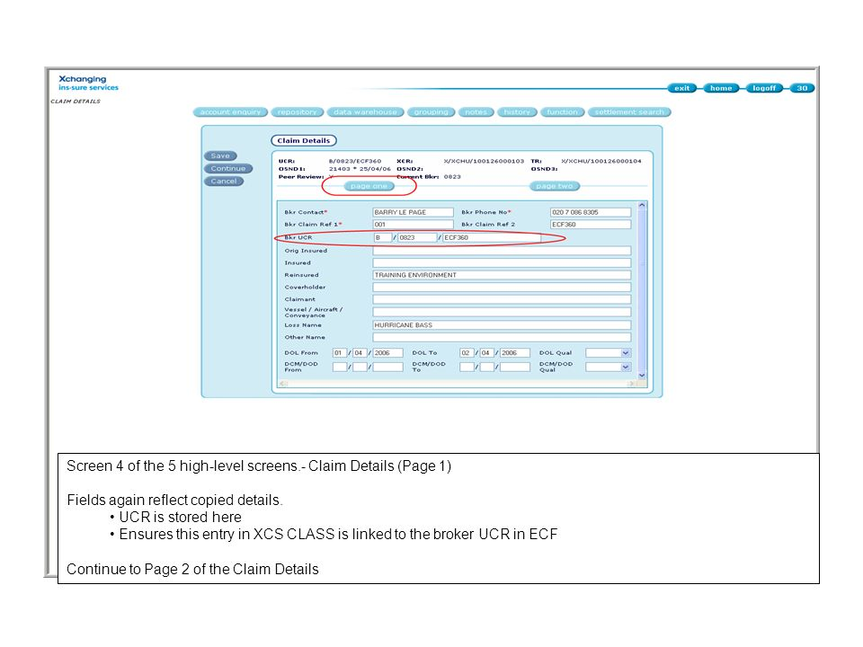 Screen 4 of the 5 high-level screens.- Claim Details (Page 1)