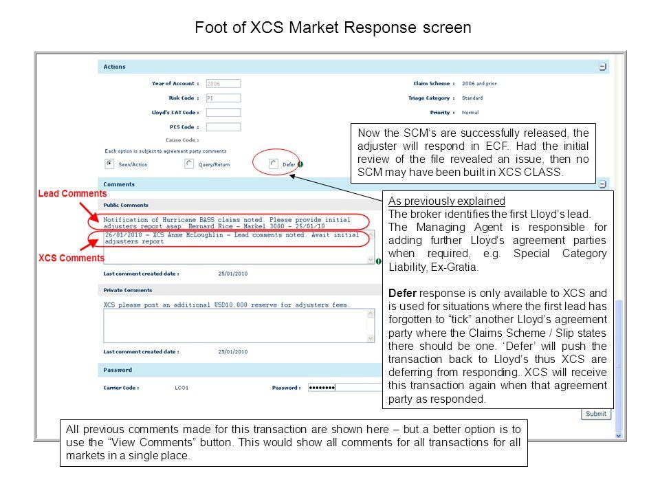 Foot of XCS Market Response screen