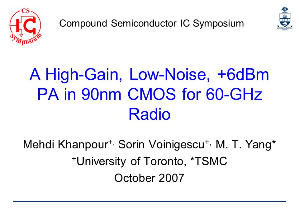 A High-Gain, Low-Noise, +6dBm PA in 90nm CMOS for 60-GHz Radio