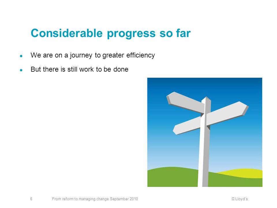 Considerable progress so far