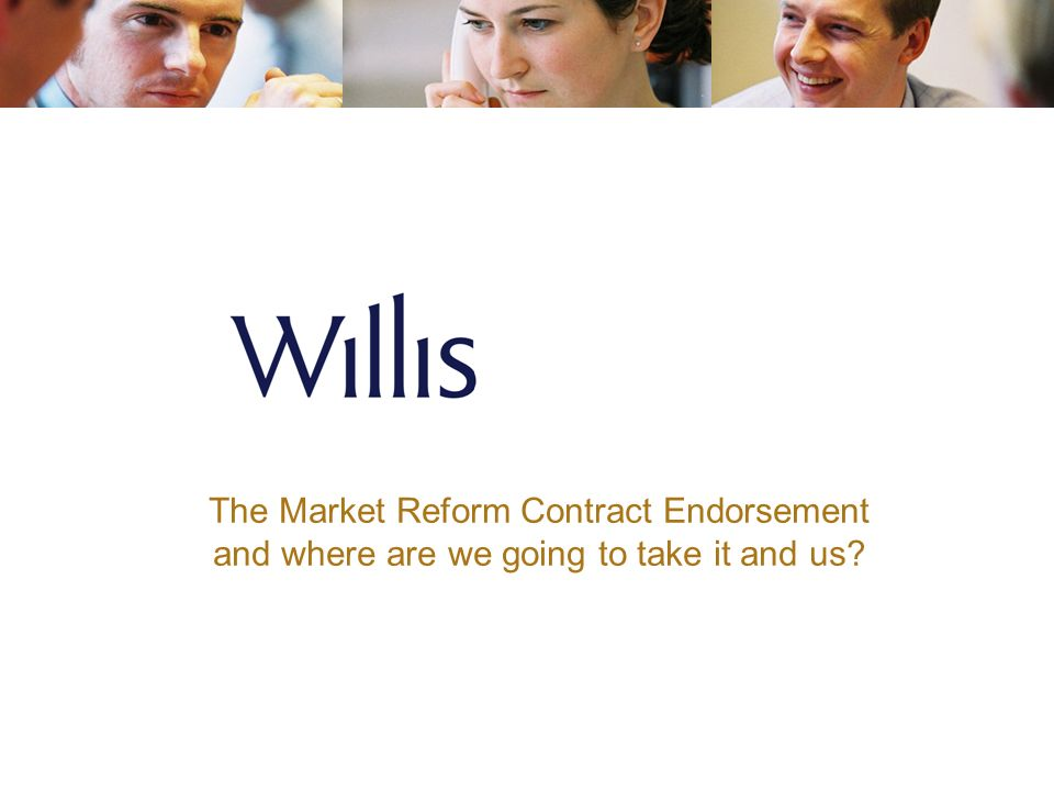The Market Reform Contract Endorsement
