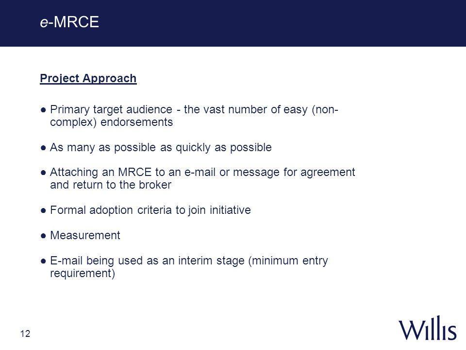 e-MRCE Project Approach