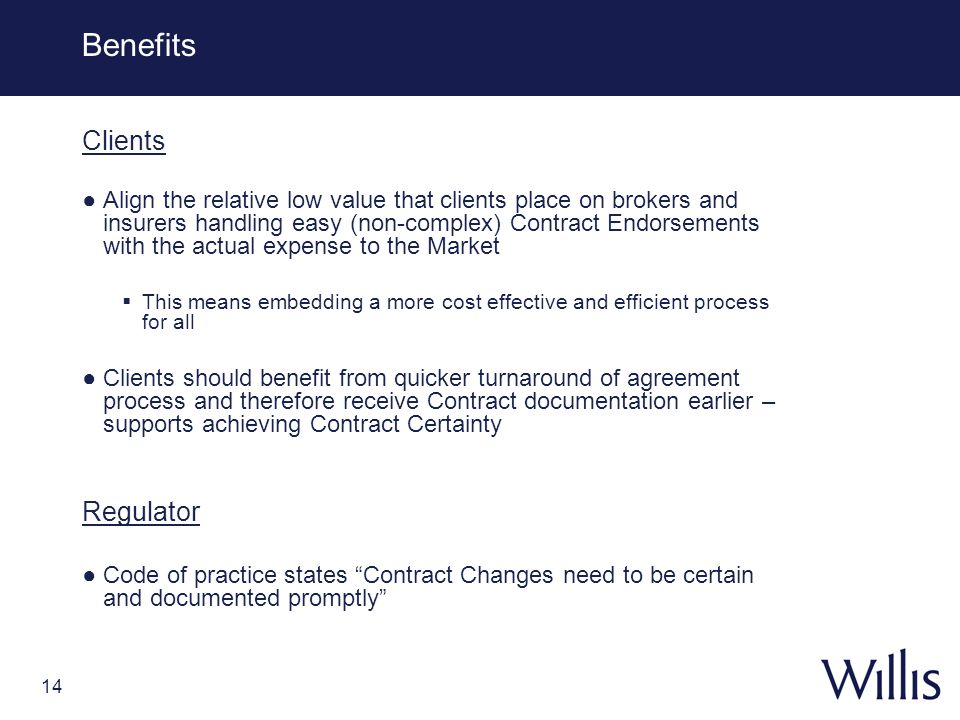 Benefits Clients Regulator