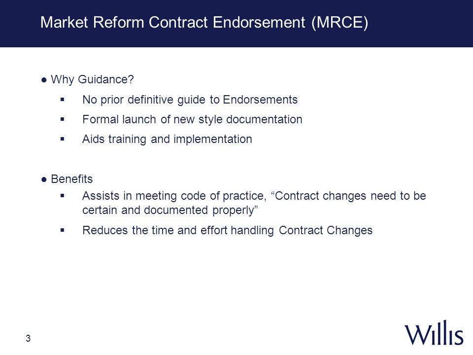 Market Reform Contract Endorsement (MRCE)