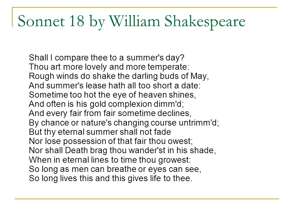 an analysis of metaphors in sonnet 18 a sonnet by william shakespeare Summary and full analysis of sonnet 18 by william shakespeare  note the  metaphor (eye of heaven) for the sun, and the inversion of the.