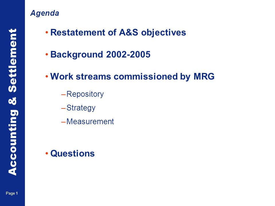 Restatement of A&S Objectives