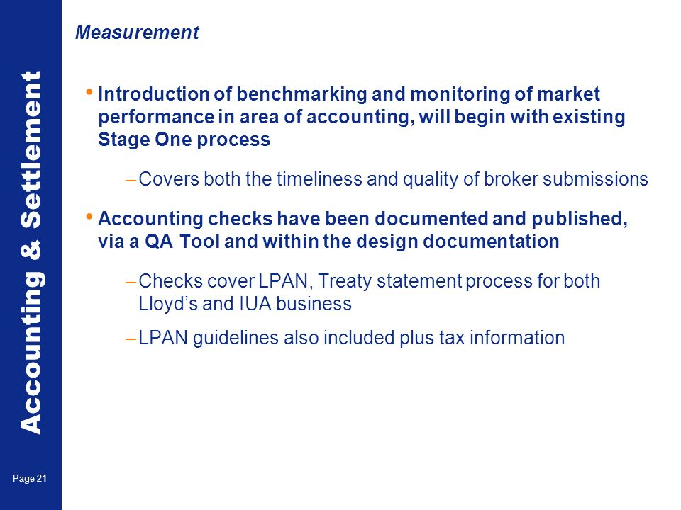 Measurement Benefits and Implications