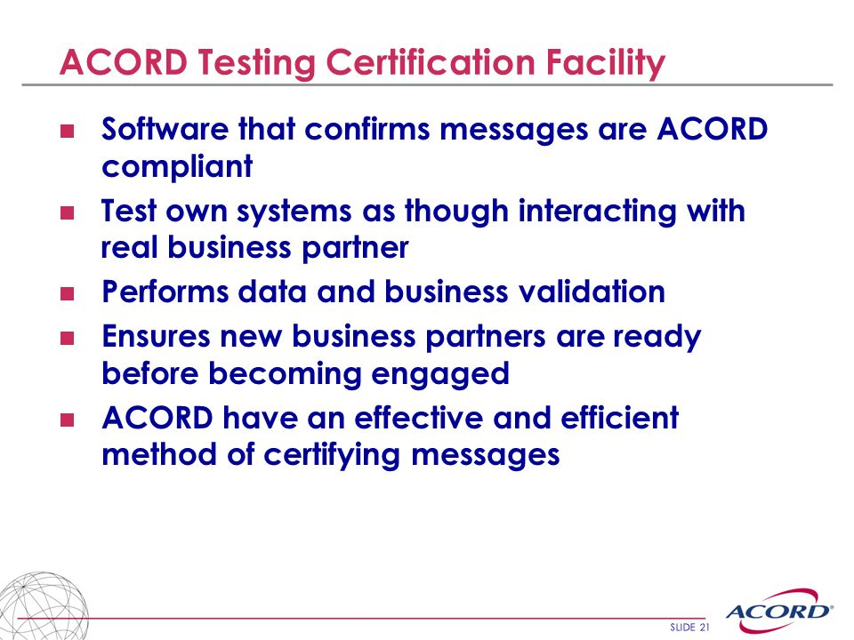 ACORD Testing Certification Facility