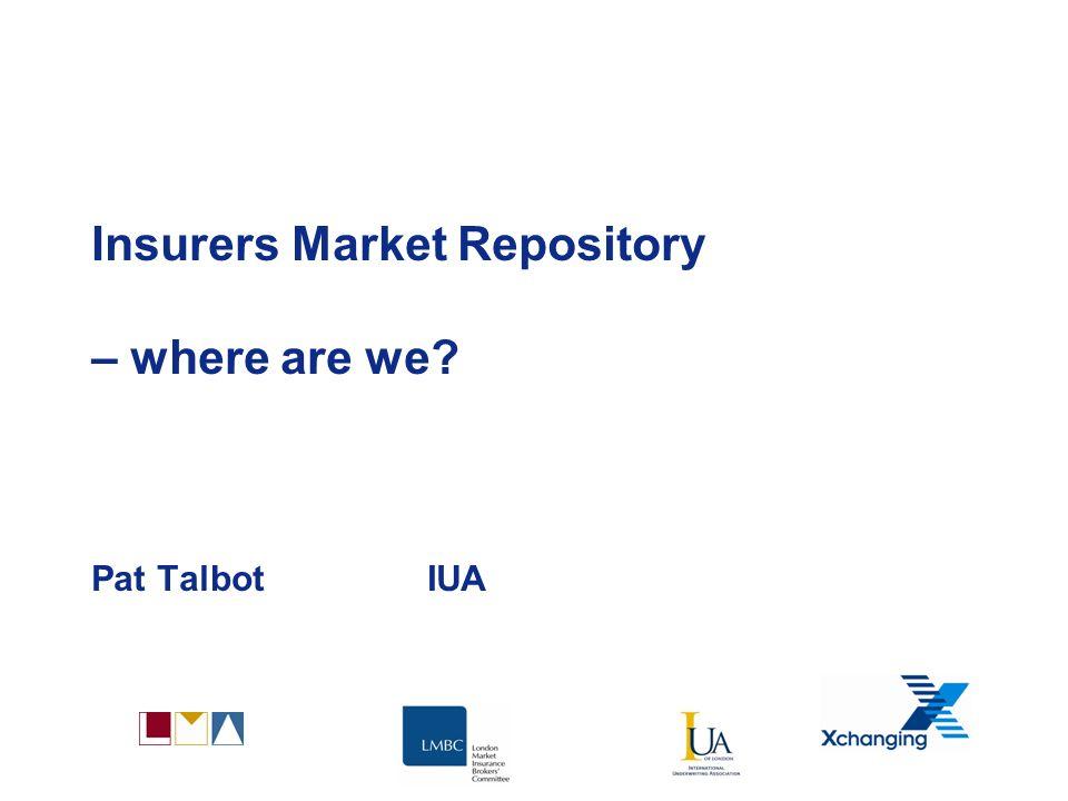 Insurers' Market Repository (IMR)