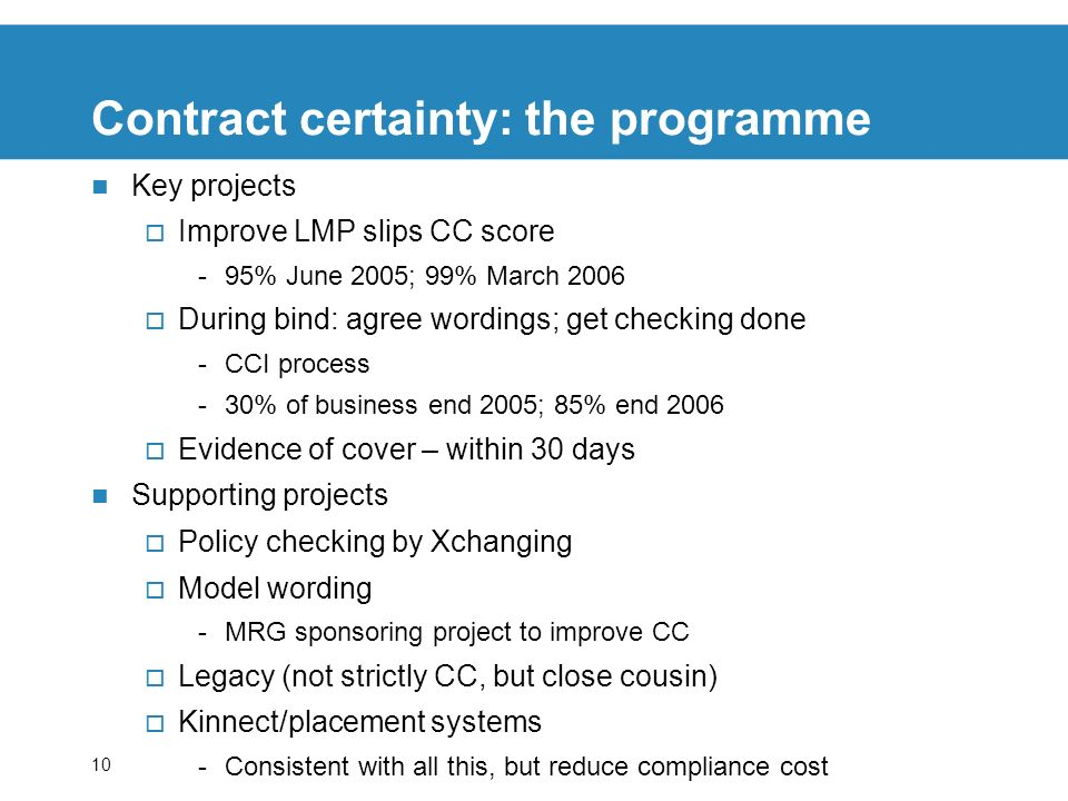 Contract certainty: the programme