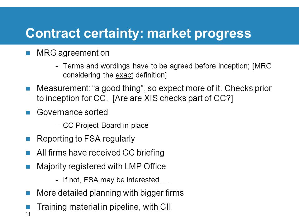 Contract certainty: market progress