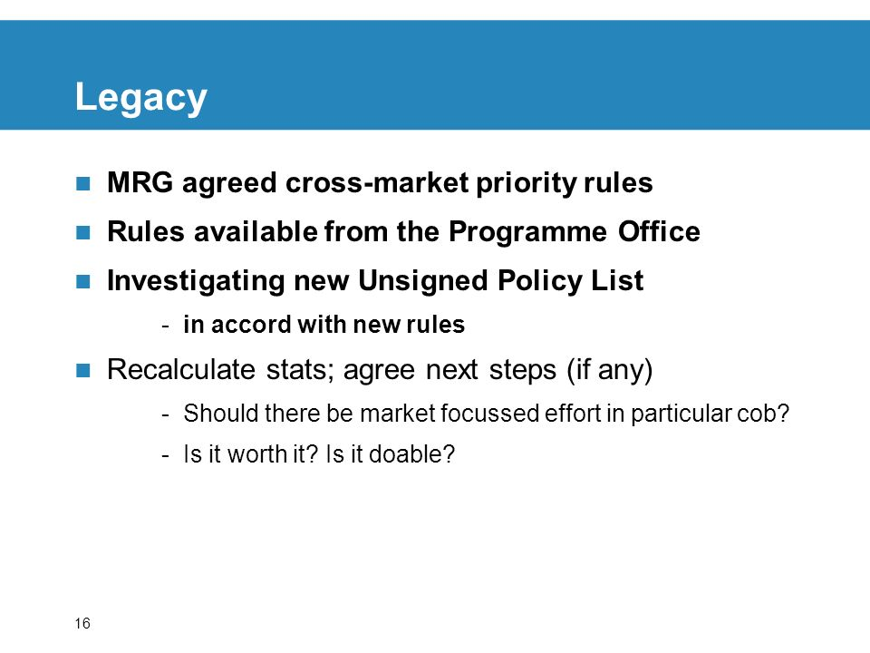 Legacy MRG agreed cross-market priority rules