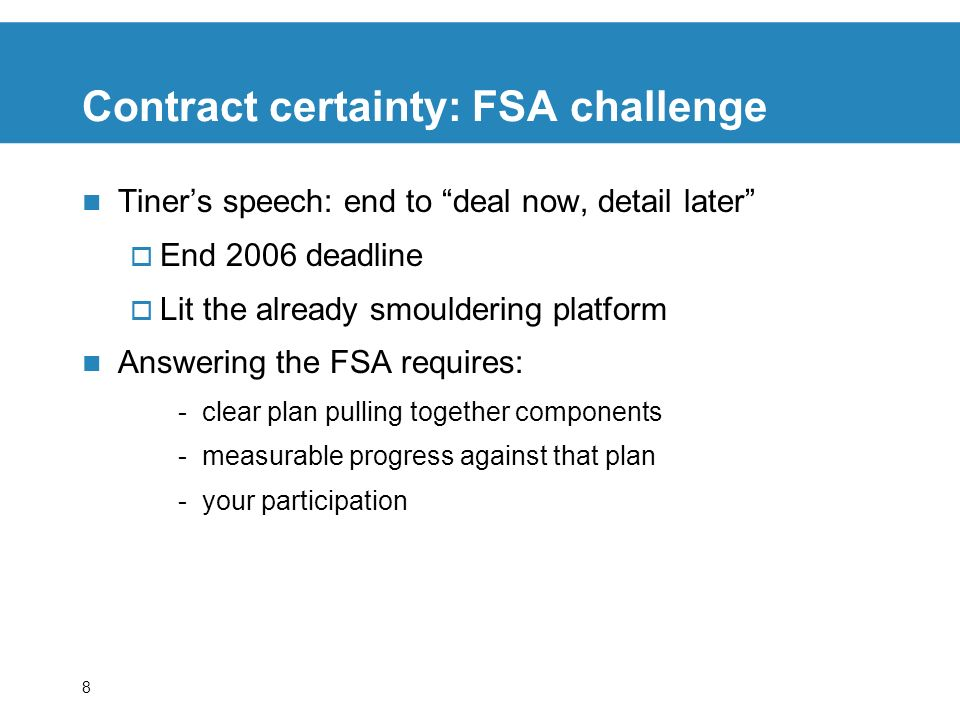 Contract certainty: FSA challenge