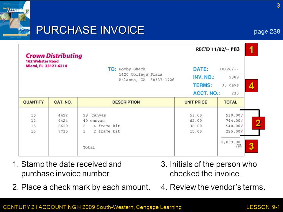PURCHASE INVOICE page Stamp the date received and purchase invoice number.