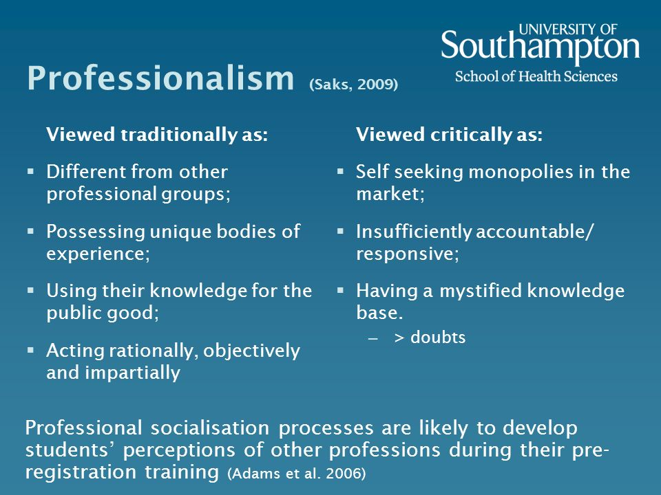 Professionalism (Saks, 2009)