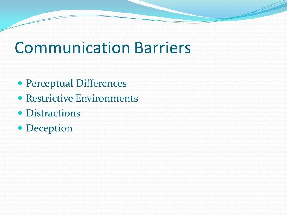 Communication Barriers - Reasons for Communication Breakdown
