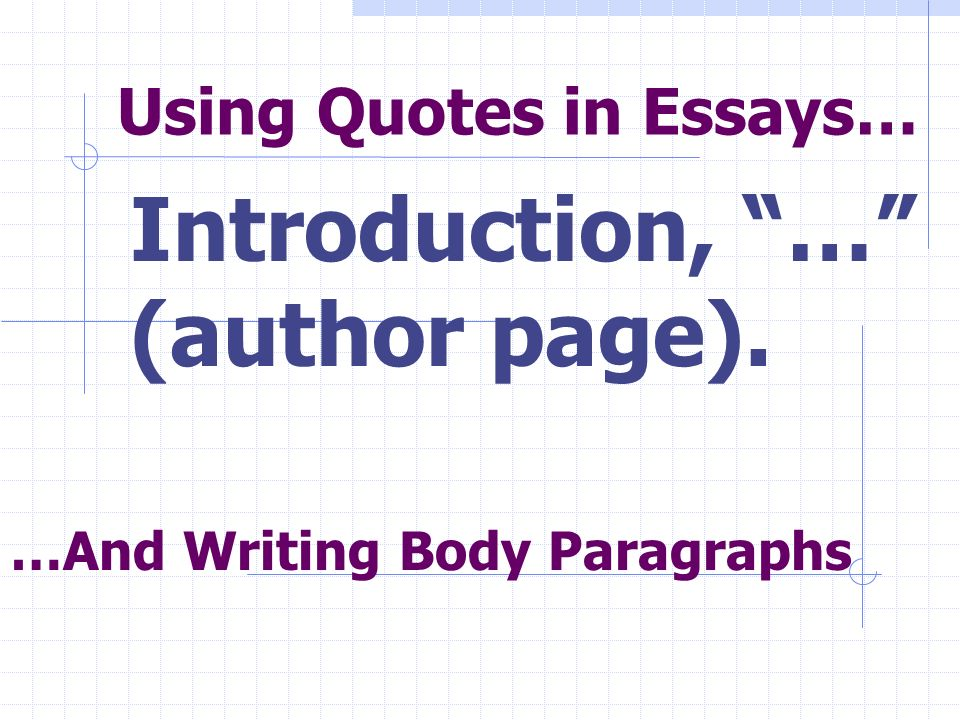 Using quotes in essays ppt video online download