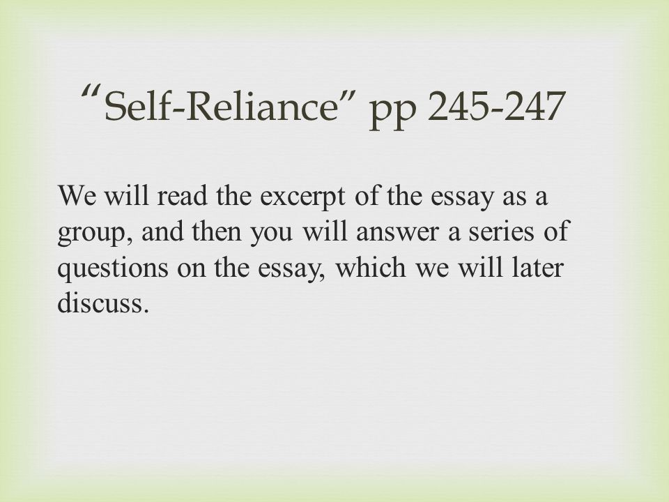 essay questions on emersons self-reliance On self-reliance: emerson essay 864 words that is the question more about essay about self reliance in walden.