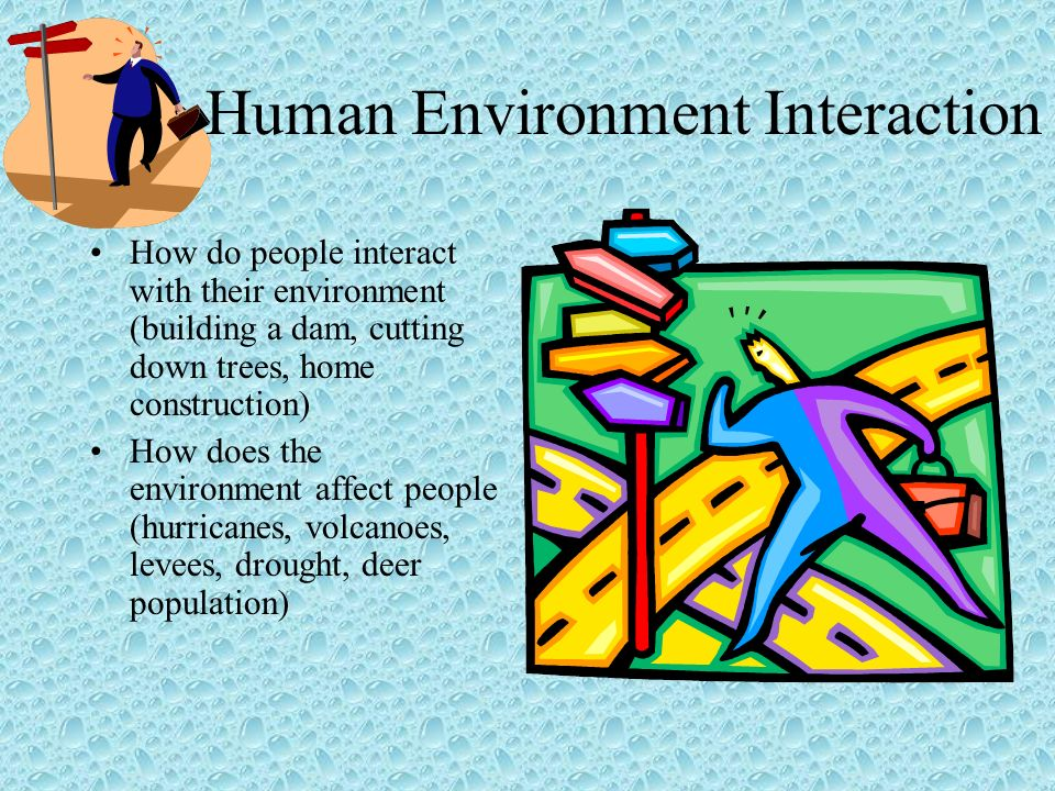 humans their environment In this article i synthesize in a highly condensed form a body of work on culture-environment to the variability of human groups (defined by their.