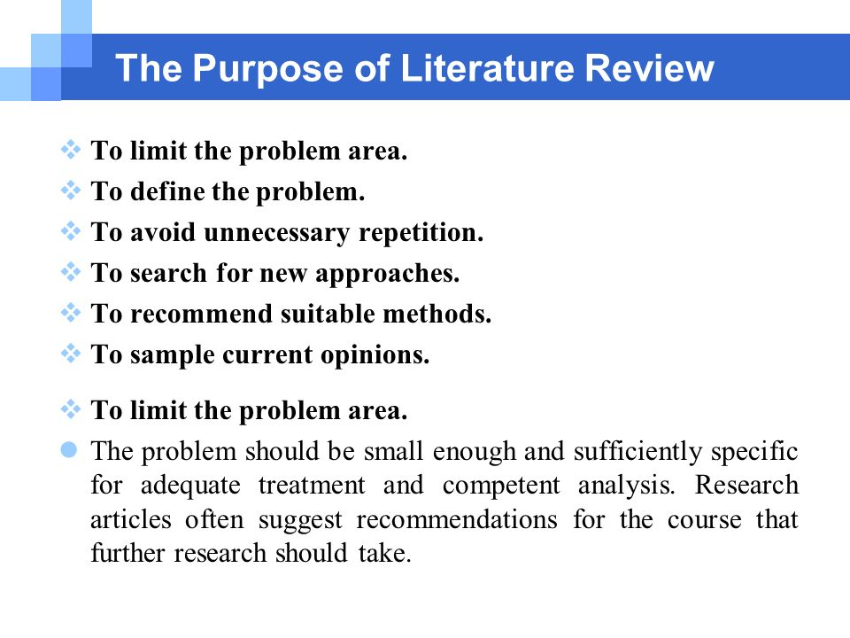 Main reasons for writing literature review