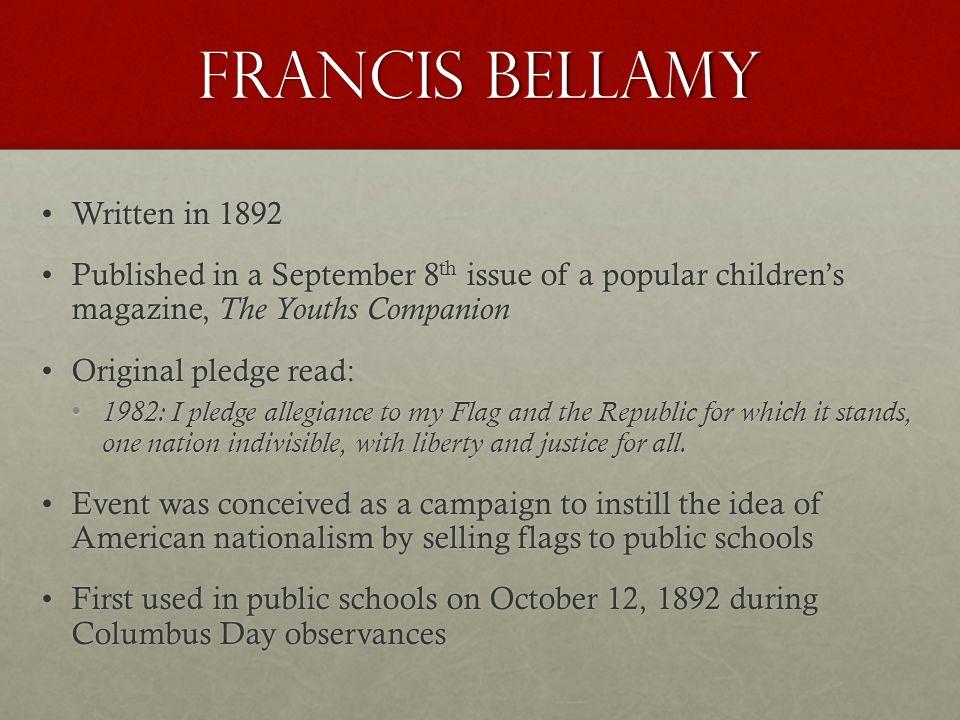 Francis Bellamy Written in 1892