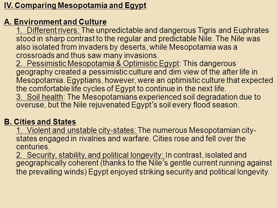 comparing egypt and mesopotamia - comparing mesopotamia and egypt before the beginning of history, people from across the land gradually developed numerous cultures, each unique in some ways while.
