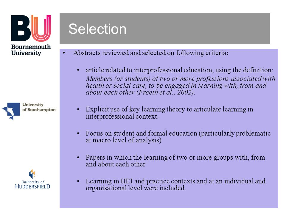 Selection Abstracts reviewed and selected on following criteria: