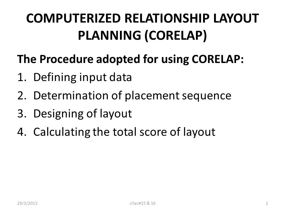 COMPUTERIZED RELATIONSHIP LAYOUT PLANNING (CORELAP)
