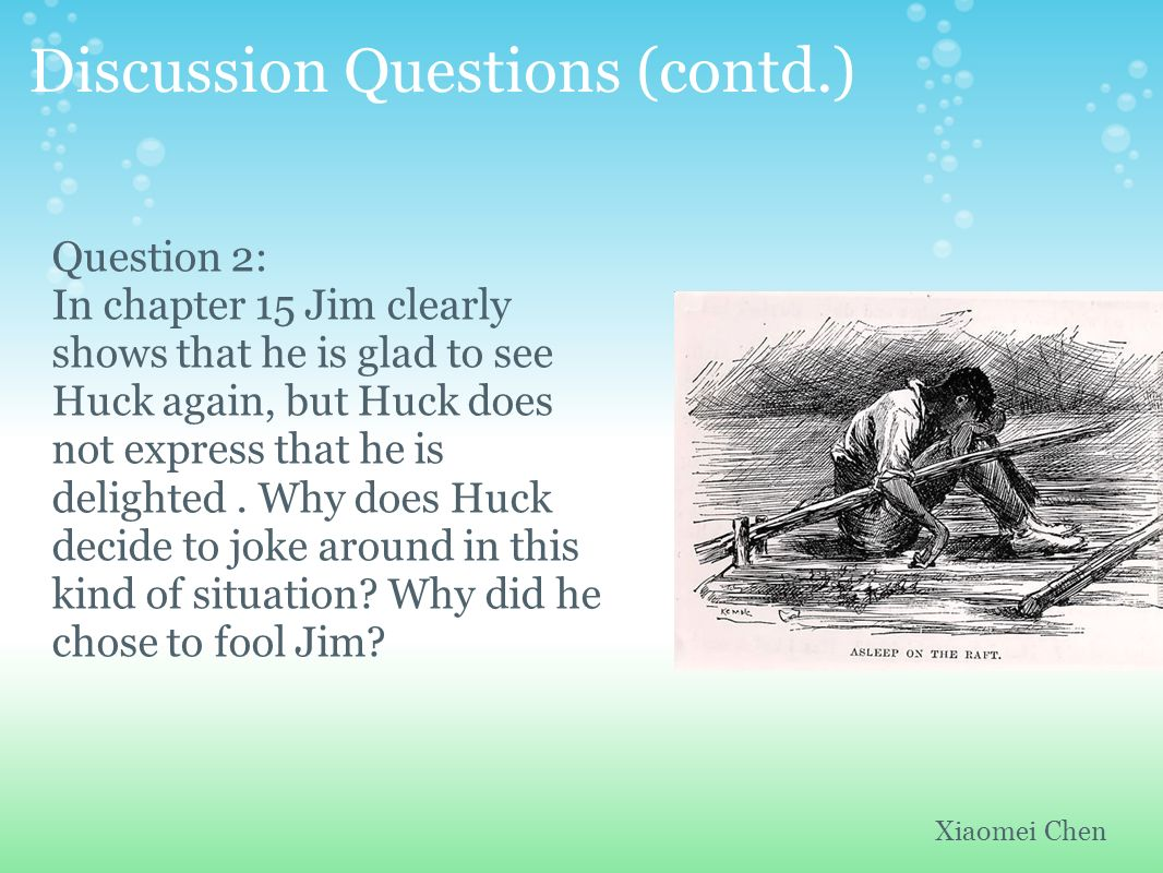 the question of whether huck finn is too mature A summary of chapters 36–39 in mark twain's the adventures of huckleberry finn  tom and huck, after much fruitless  but it proves too heavy for them,.