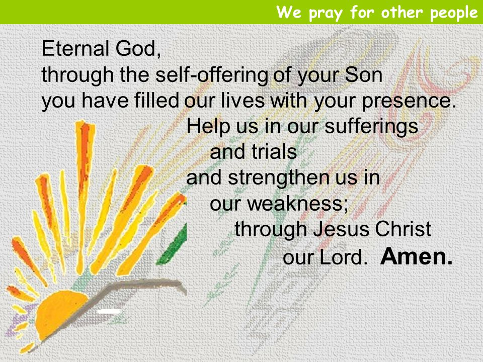 through the self-offering of your Son