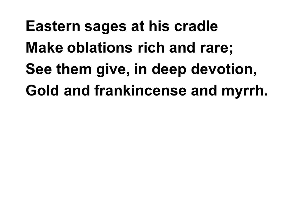 Eastern sages at his cradle