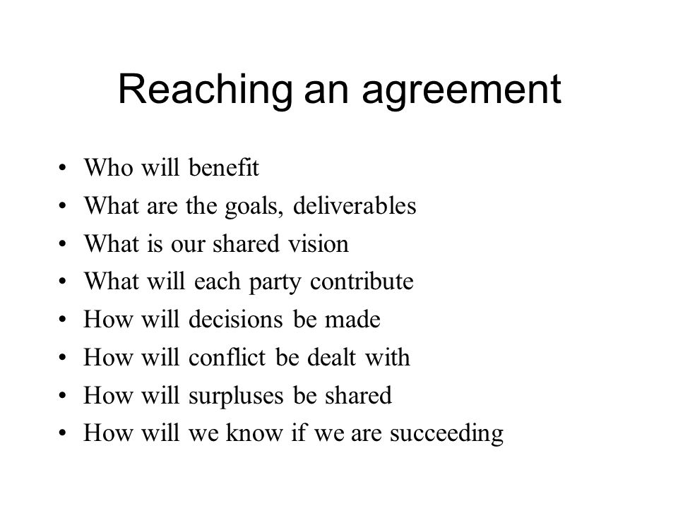 Reaching an agreement Who will benefit