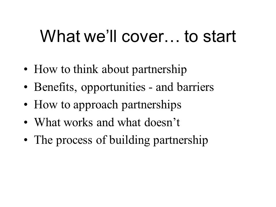 What we'll cover… to start