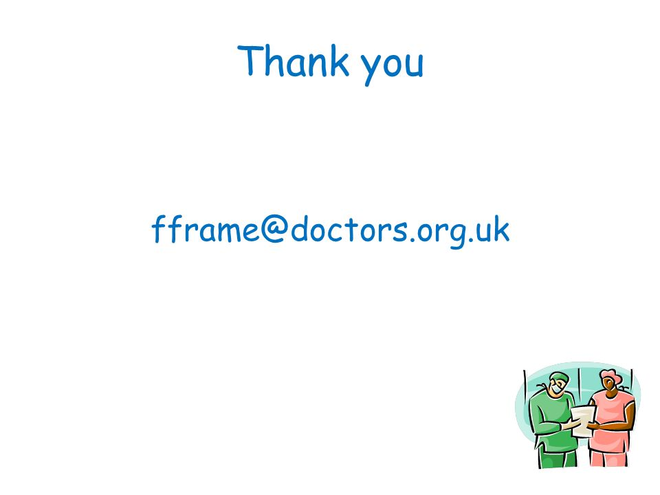 Thank you fframe@doctors.org.uk