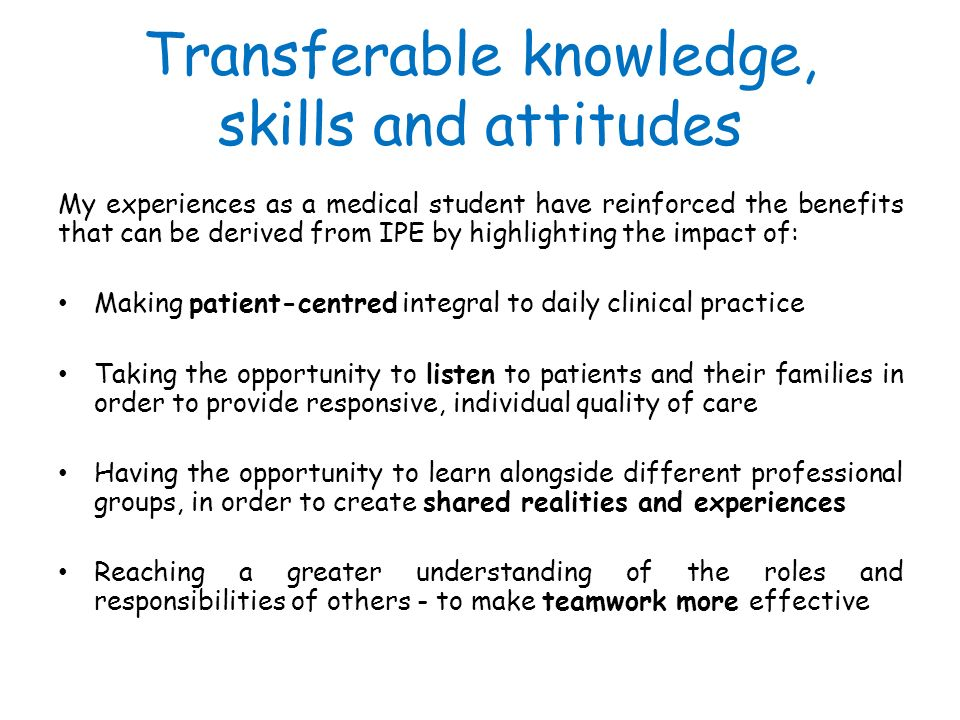 Transferable knowledge, skills and attitudes