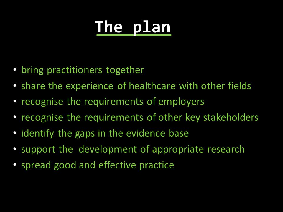 The plan bring practitioners together