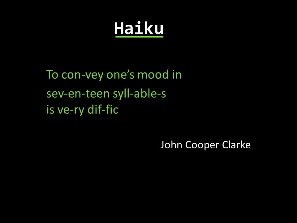 Haiku To con-vey one's mood in