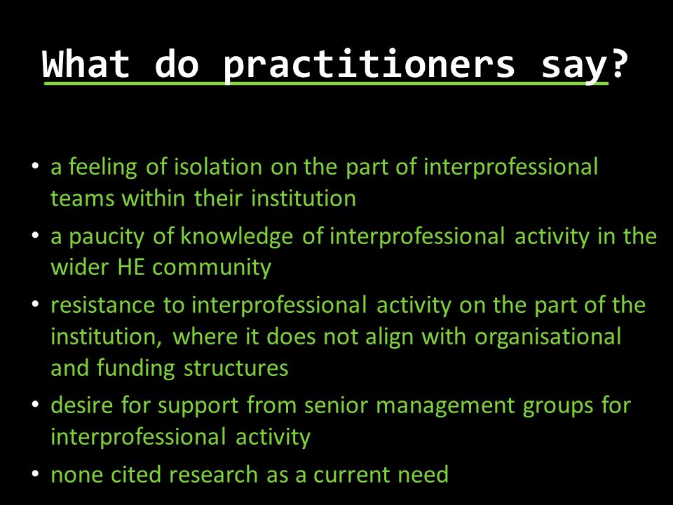 What do practitioners say