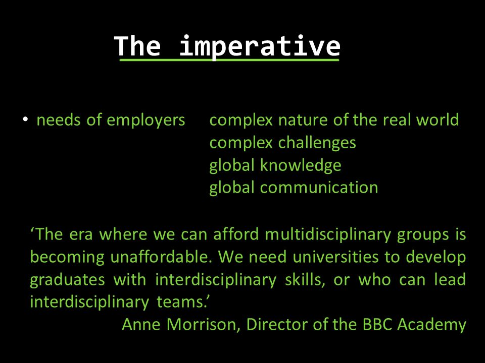 The imperative needs of employers complex nature of the real world