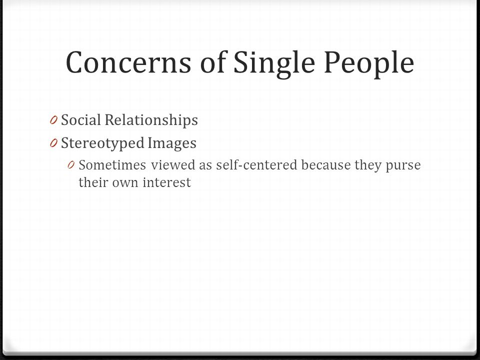 Concerns of Single People