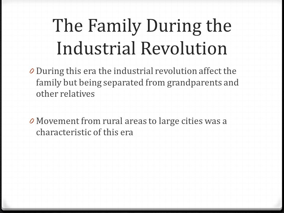 The Family During the Industrial Revolution