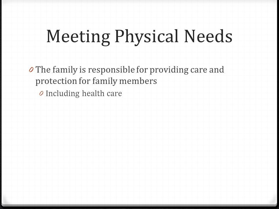 Meeting Physical Needs