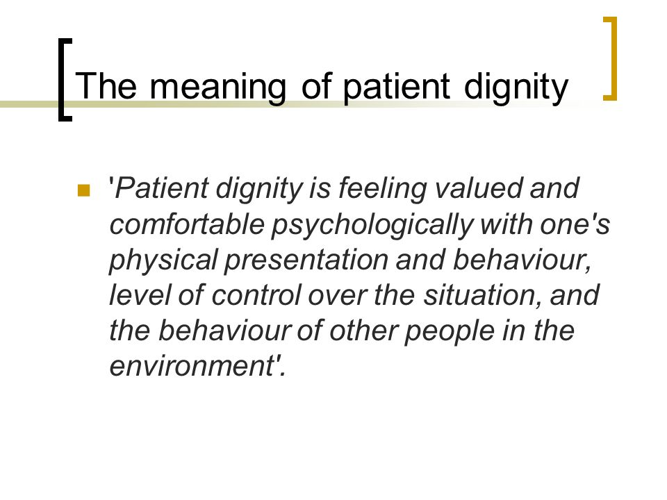 The meaning of patient dignity