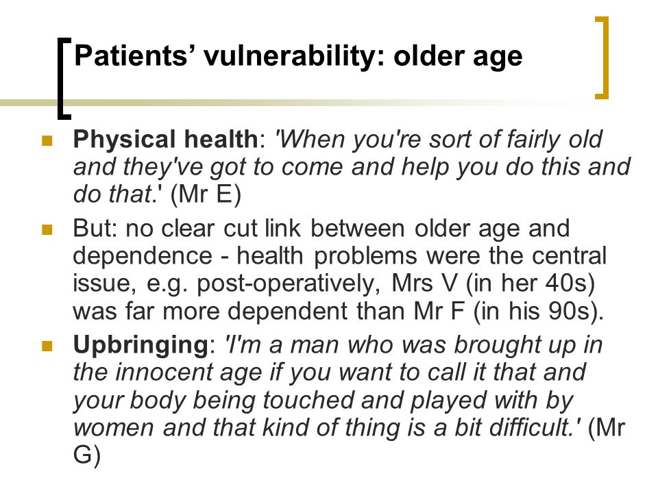 Patients' vulnerability: older age