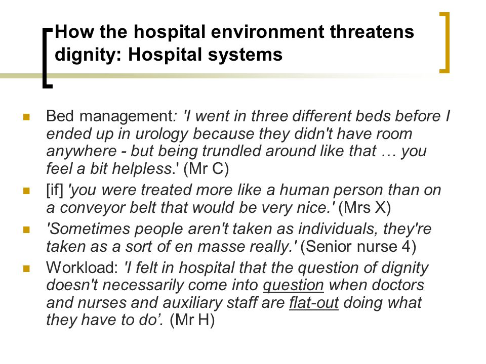 How the hospital environment threatens dignity: Hospital systems